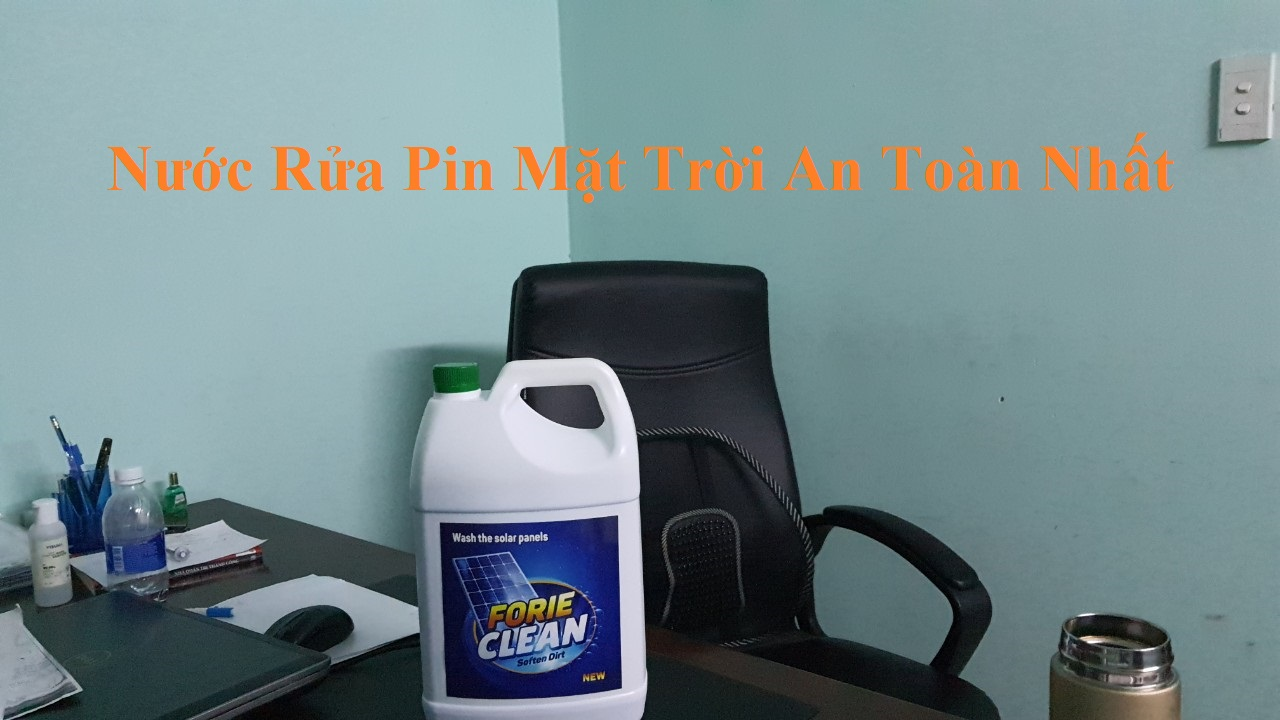 nuoc rua pin mat troi tot nhat hien nay forie clean